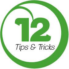 12 Tips & Tricks